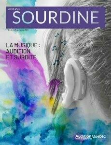 Sourdine, numéro 231 : La musique : audition et surdite