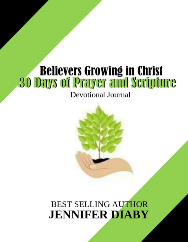 Order Your Copy of  Believers Growing In Christ 30 Days of Prayer and Scripture Devotional Journal