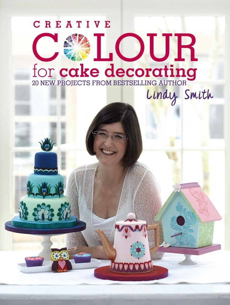 'Creative Colour for Cake Decorating' Book by Lindy Smith