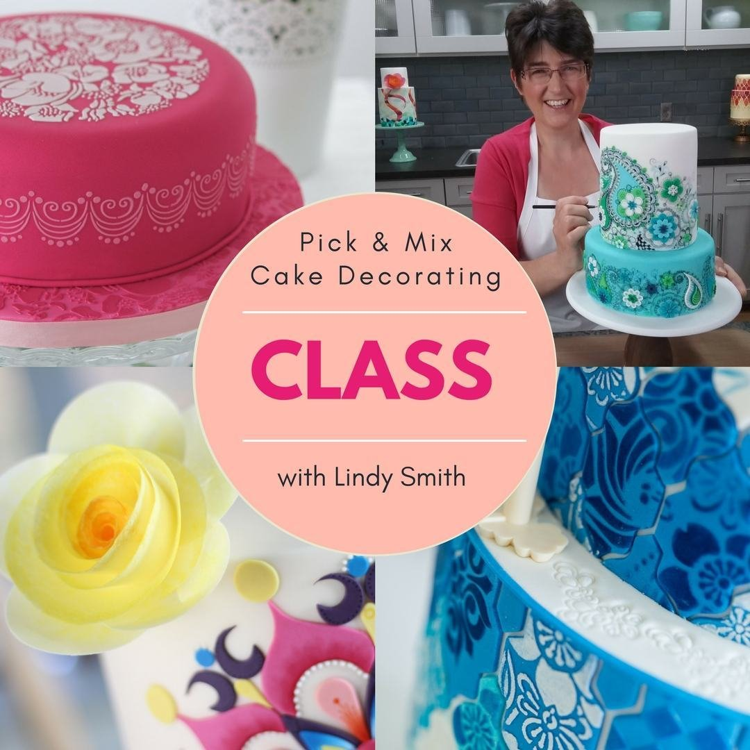 Pick & Mix Cake Decorating Class with Lindy Smith Ludlow, SHROPSHIRE
