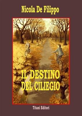 IL DESTINO DEL CILIEGIO