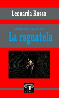LA RAGNATELA - Leonarda Russo