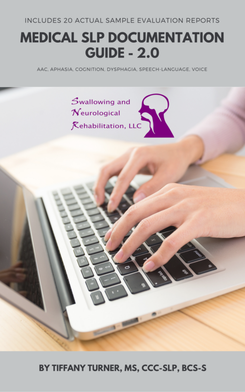 Medical SLP Documentation Guide and Sample Reports