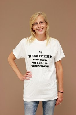 """White """"If Recovery was Easy..."""" Shirt"""