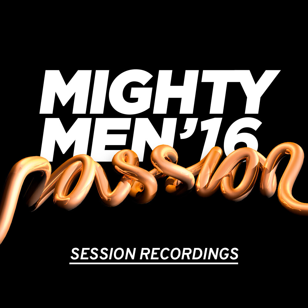 Mighty Men 2016 Conference Session Recordings