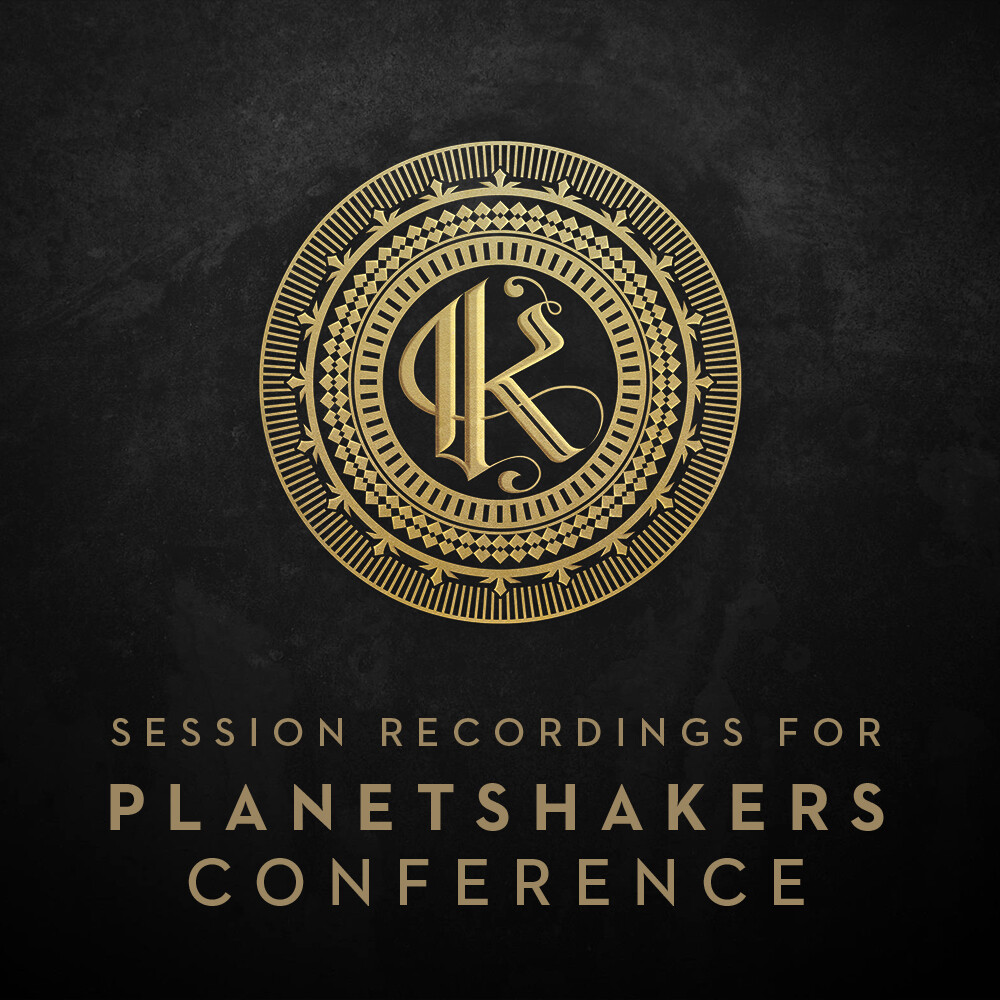 "Planetshakers 2018 ""KINGDOM"" Conferences Session Recordings"