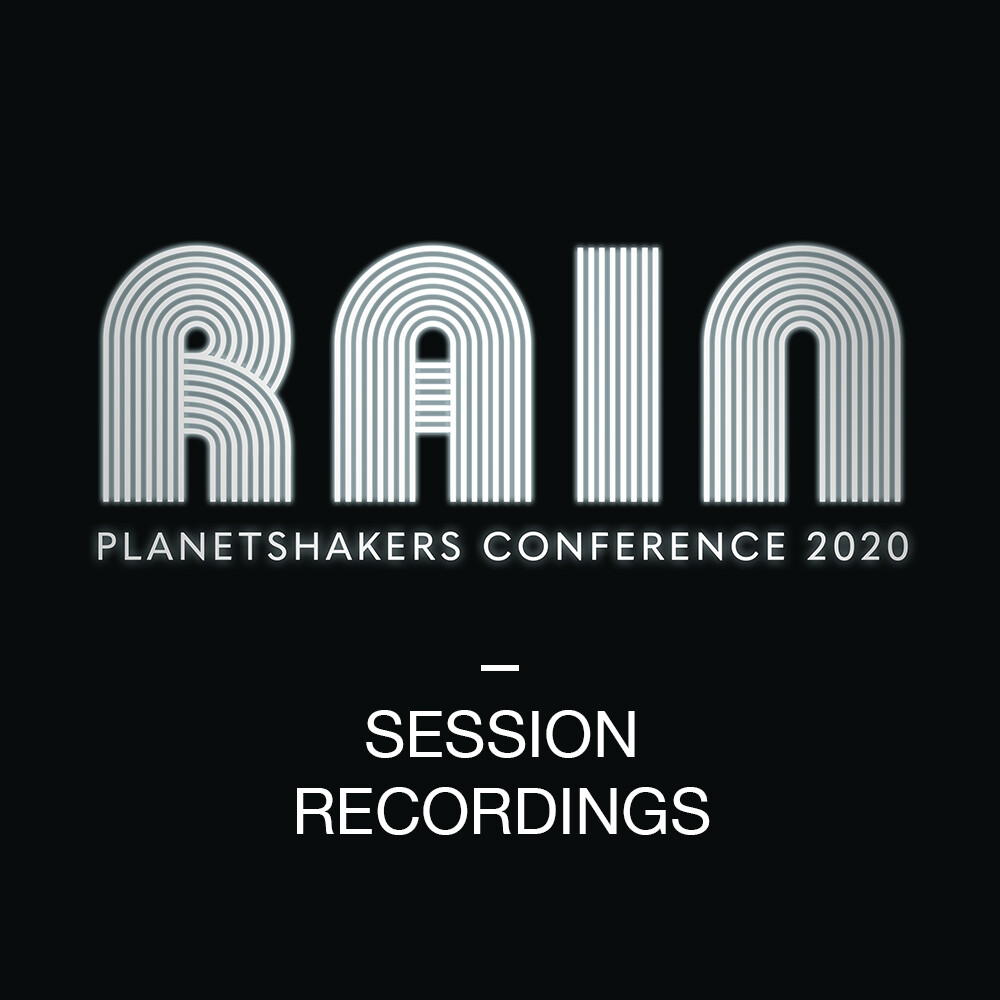 "Planetshakers 2020 ""RAIN"" Malaysia Conferences Session Recordings"