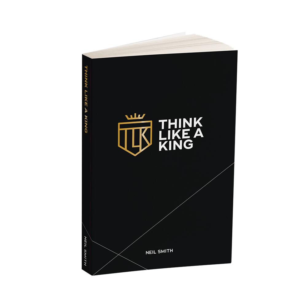 Think Like A King