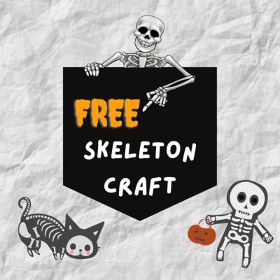 Free Skeleton Craft