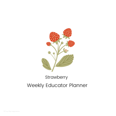 Early Childhood Education - Weekly Planner - Strawberry