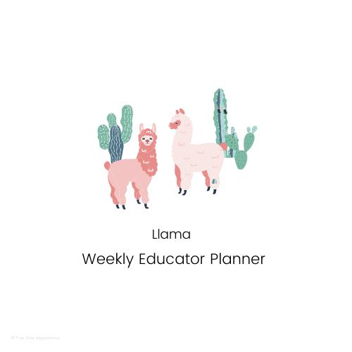 Early Childhood Education - Weekly Planner - Llama