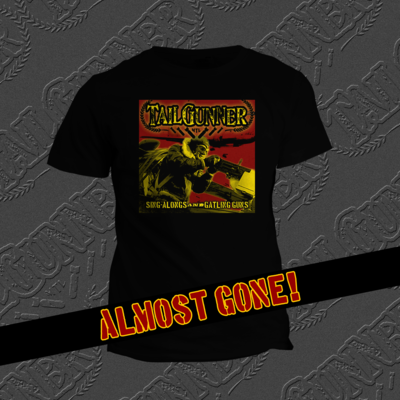 Sing-Alongs And Gatling Guns Black T-Shirt