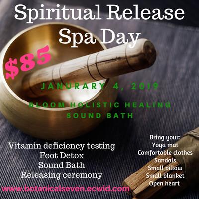 Spiritual Release Spa Day