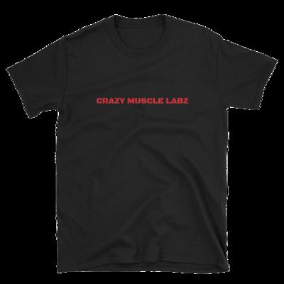 Crazy Muscle Labz - Short-Sleeve Unisex T-Shirt