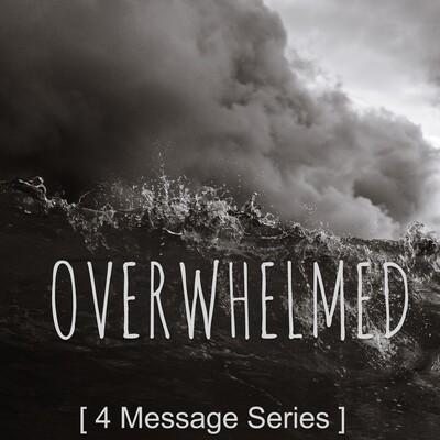 Overwhelmed (Series)