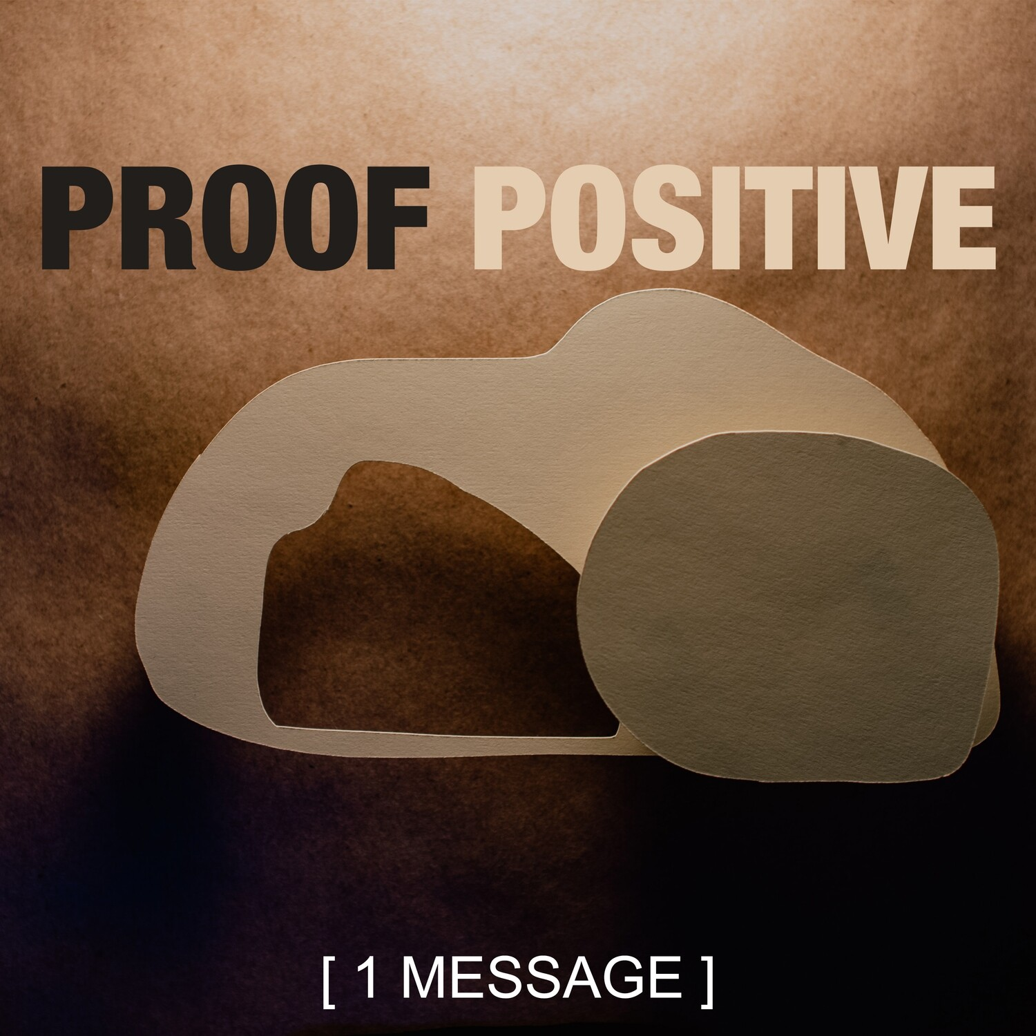 Proof Positive - Easter Message