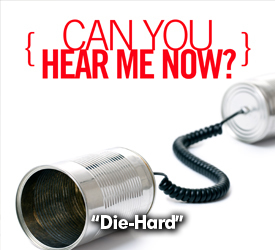 Die-Hard