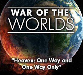 Heaven: One Way and Only One Way