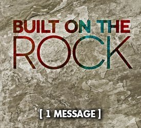 Built On the Rock