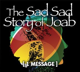 The Sad, Sad Story of Joab