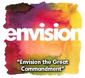 Envision The Great Commandment