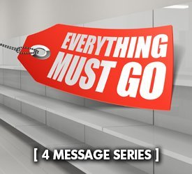 Everything Must Go (Series)
