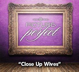 Close Up Wives