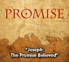 Joseph: The Promise Believed