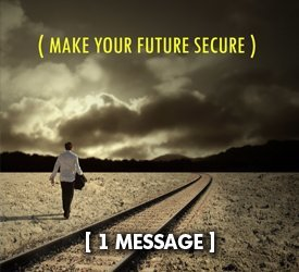 Make Your Future Secure