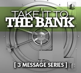Take It To the Bank (Series)