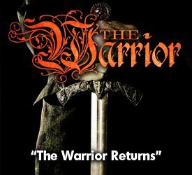 The Warrior Returns