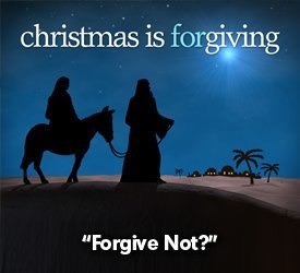 Forgive Not?