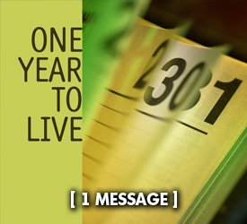 One Year to Live