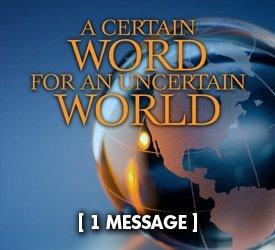 A Certain Word for An Uncertain World