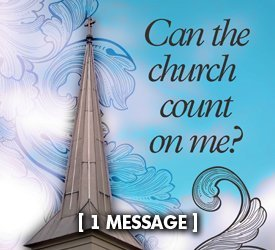 Can the Church Count On Me?