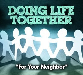 For Your Neighbor
