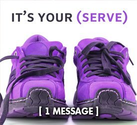 It's Your Serve