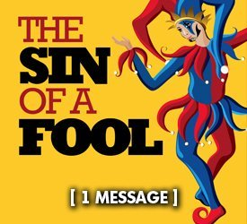 The Sin of a Fool