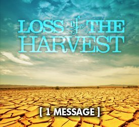 Loss of the Harvest