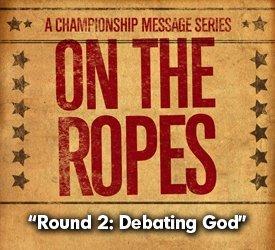 Round 2: Debating God