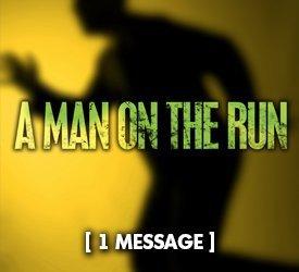 A Man on the Run