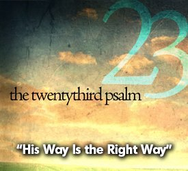 His Way Is the Right Way