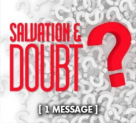 Salvation and Doubt