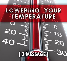 Lowering Your Temperature