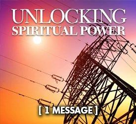 Unlocking Spiritual Power