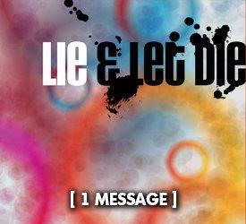Lie and Let Die