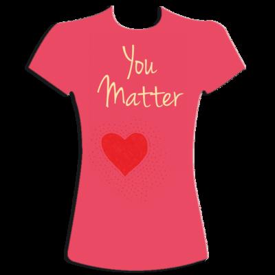 You Matter t-shirt