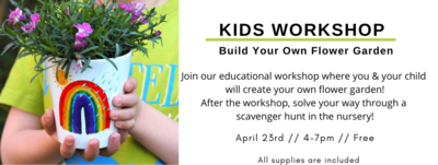 Build Your Own Flower Garden | Kids Workshop