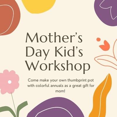 Mother's Day Kid's Workshop