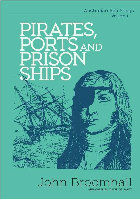 Australian Sea Songs - Pirates, Port and Prison Ships